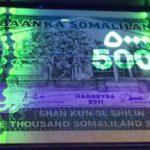 Review Bộ tiền Somali dưới đèn UV – Ngạc nhiên đến mê hoặc