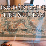 Phần 2: Hướng dẫn bảo quản tiền