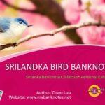 Srilanka Bird Banknote Set Collection Personal Exhibition