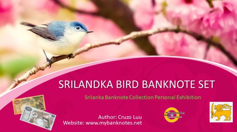 Srilanka Bird Banknote Set Collection Personal Exhibition